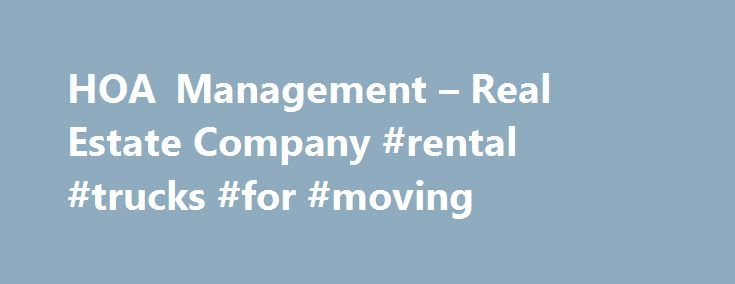HOA Management – Real Estate Company #rental #trucks #for #moving http://nef2.com/hoa-management-real-estate-company-rental-trucks-for-moving/  #rentals properties # Henderson Properties Who is Henderson Properties? Henderson Properties is a family owned real estate business that proudly serves the greater Charlotte area. As a full service real estate company, Henderson Properties provides comprehensive property services from property rental, sales, management, and maintenance. Since 1990 we…