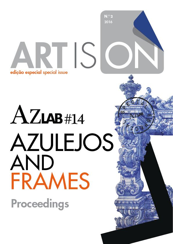 Cover: Official image of AzLab#14 Azulejos and Frames designed by Inês Leitão. URL: http://artison.letras.ulisboa.pt