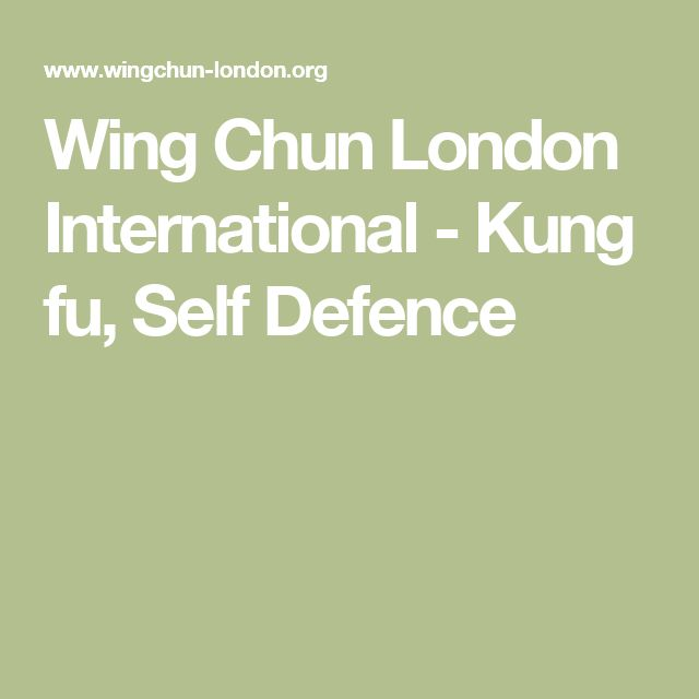 Wing Chun London International - Kung fu, Self Defence