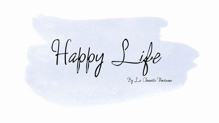 Fond d'écran pc happy life by la chouette nocturne #background #fond #pc #happylife #freebie #gif