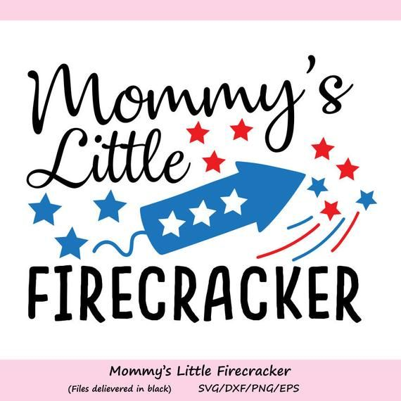 Mommy S Little Firecraker Svg 4th Of July Svg Patriotic Etsy Cricut 4th Of July Cricut Projects Vinyl