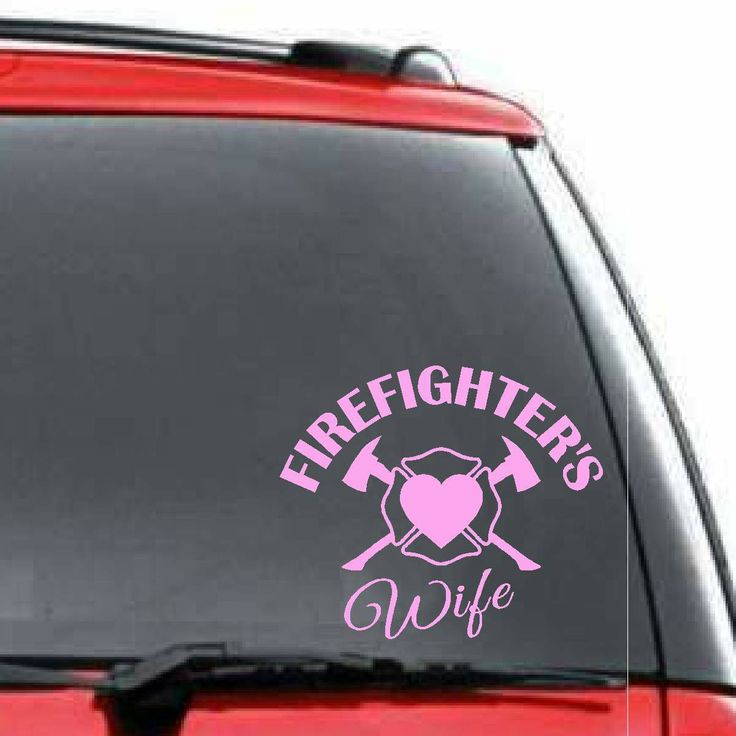 Decals By Us - Firefighter's Wife Decal, $6.00 (http://www.decalsbyus.com/firefighters-wife-decal/)