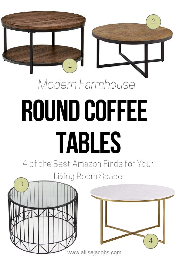 Round Coffee Tables You Need To See Modern Farmhouse Coffee