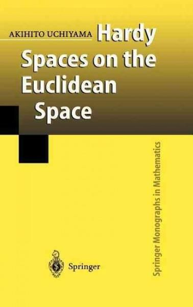Hardy Spaces on the Euclidean Space