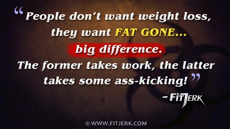 Weight loss and fat loss are two completely different goals. What would you rather have?  www.fitjerk.com