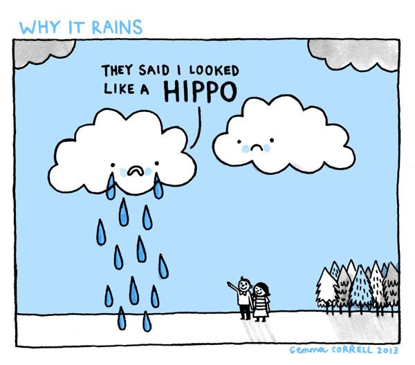 Why it Rains by Gemma Correll #Illustration #Cartoon #Humor #Science #Cloud