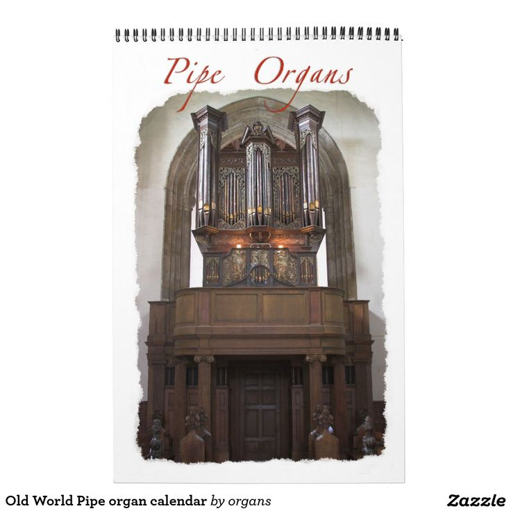 Old World Pipe organ calendar