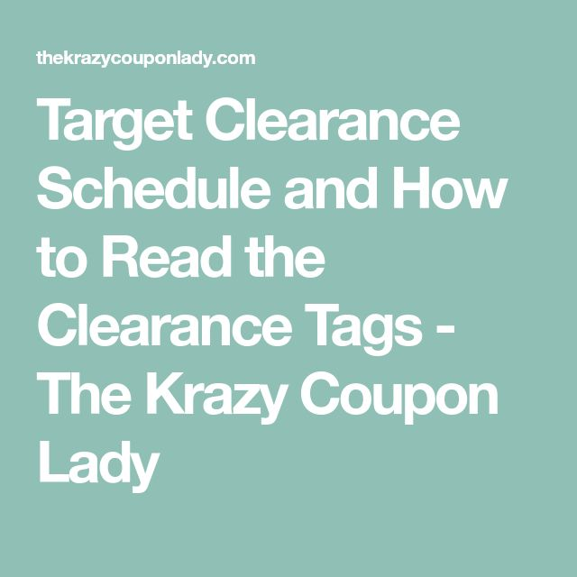 Target Clearance Schedule and How to Read the Clearance Tags  - The Krazy Coupon Lady