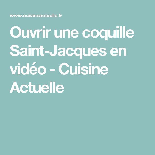 Ouvrir une coquille Saint-Jacques en vidéo - Cuisine Actuelle