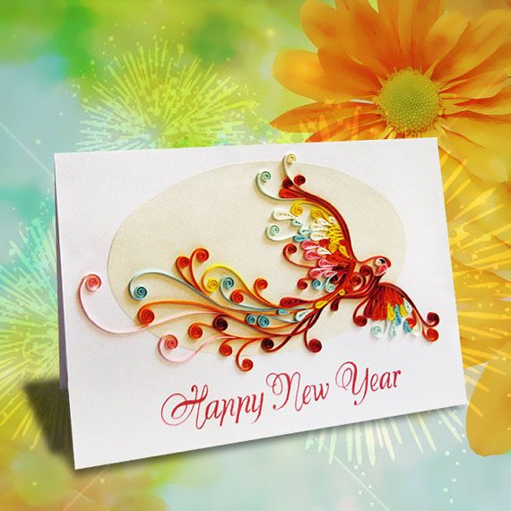 quilling happy new year card phoenix version quilling card pinterest quilling happy new year cards and cards