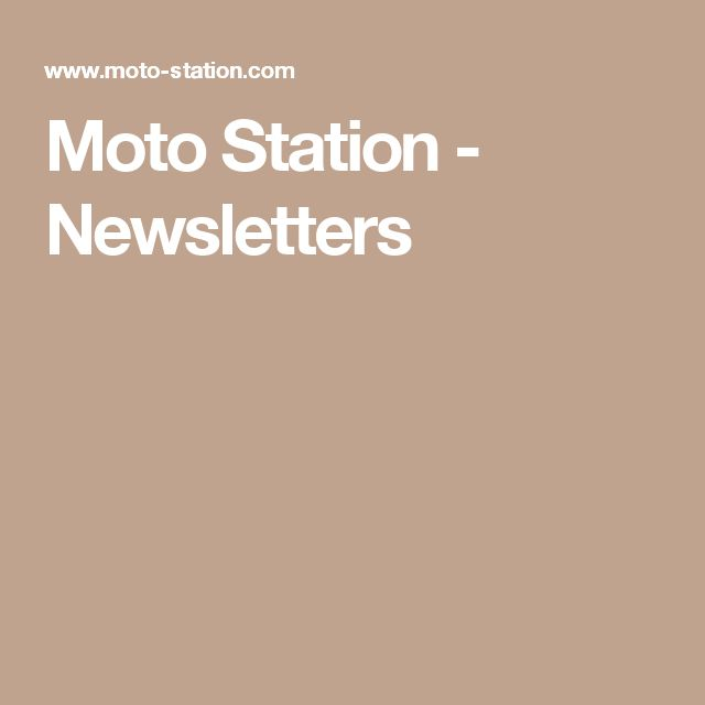 Moto Station - Newsletters