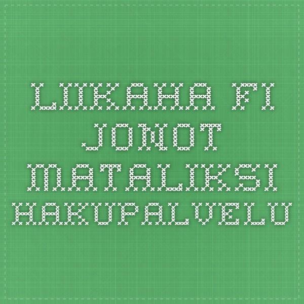 Liikaha.fi - Jonot mataliksi-hakupalvelu