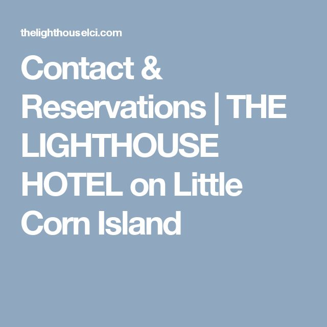 Contact & Reservations | THE LIGHTHOUSE HOTEL on Little Corn Island
