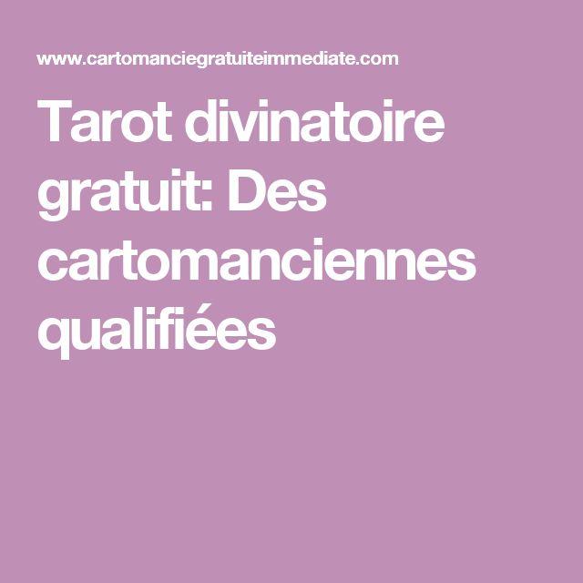 Tarot divinatoire gratuit: Des cartomanciennes qualifiées