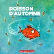 RHÉA DUFRESNE : POISSON D'AUTOMNE | Archambault.ca