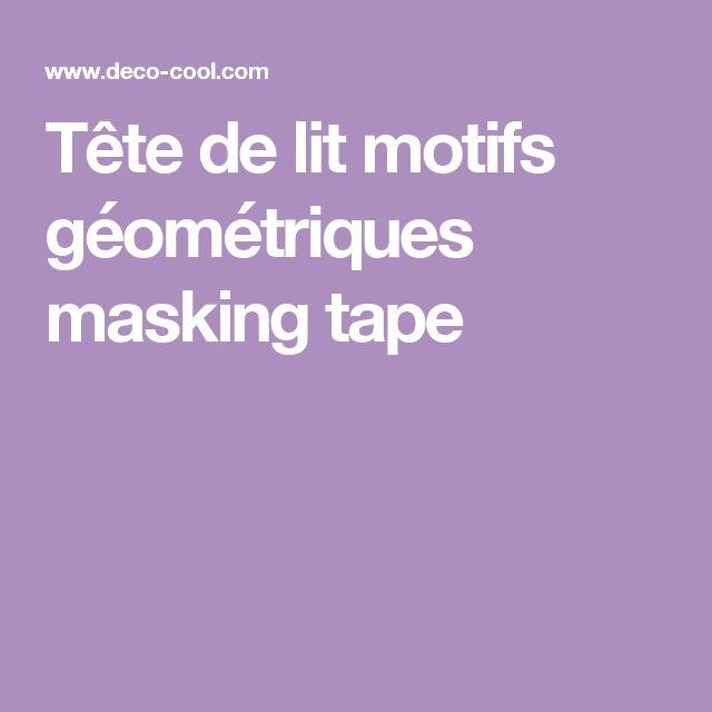 25 best ideas about washi tape tete de lit on pinterest masking tape no l - Tete de lit masking tape ...