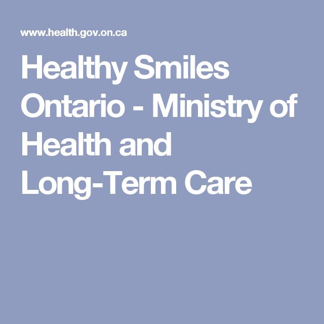 Healthy Smiles Ontario - Ministry of Health and Long-Term Care