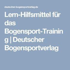 Lern-Hilfsmittel für das Bogensport-Training | Deutscher Bogensportverlag