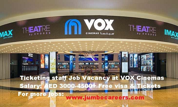 Vox cinemas Employment Application, Cinema jobs at Dubai, Vox Cinemas Jobs 2017 Latest, Vox Cinemas job Vacancy, Ticketing staff jobs at Dubai, Ticketing staff job salary at Dubai