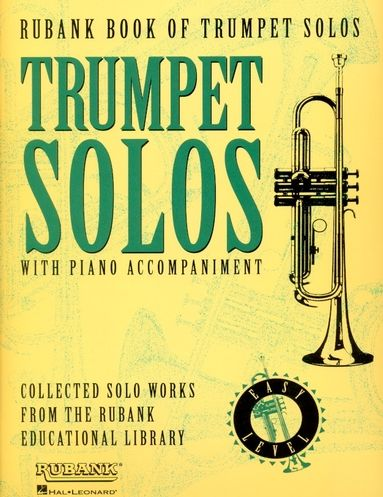 Rubank Book of Trumpet Solos, Easy Level for Trumpet and Piano