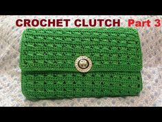How to Crochet Clutch Purse Part 2 - Hướng dẫn móc ví cầm tay (P2) - YouTube