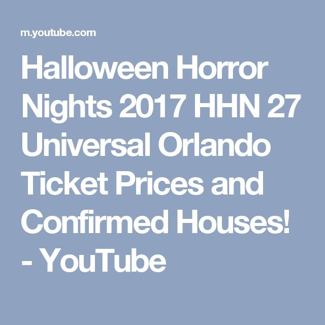 halloween horror nights 2017 hhn 27 universal orlando ticket prices and confirmed houses youtube - How Much Are The Halloween Horror Night Tickets