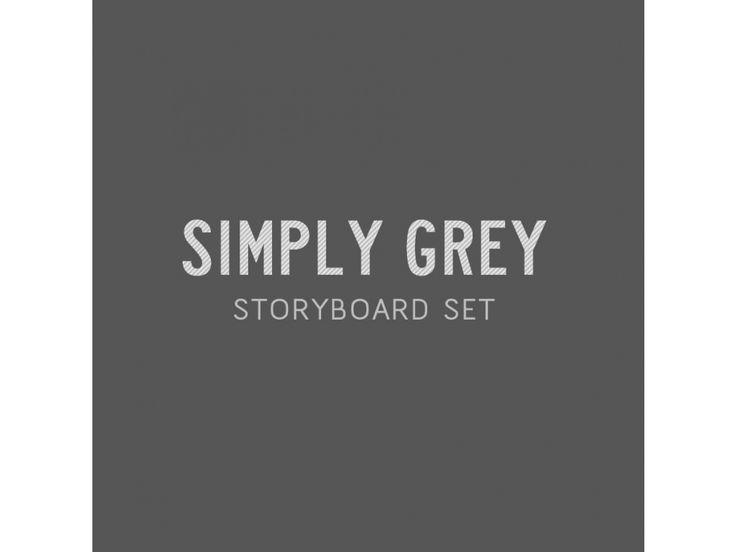 SIMPLY GREY STORYBOARD SET: Simply Grey, Grey Storyboard, Storyboard Sets