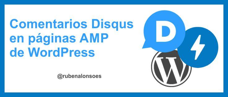 Cómo instalar Disqus en páginas AMP de WordPress http://blgs.co/W4W1lt