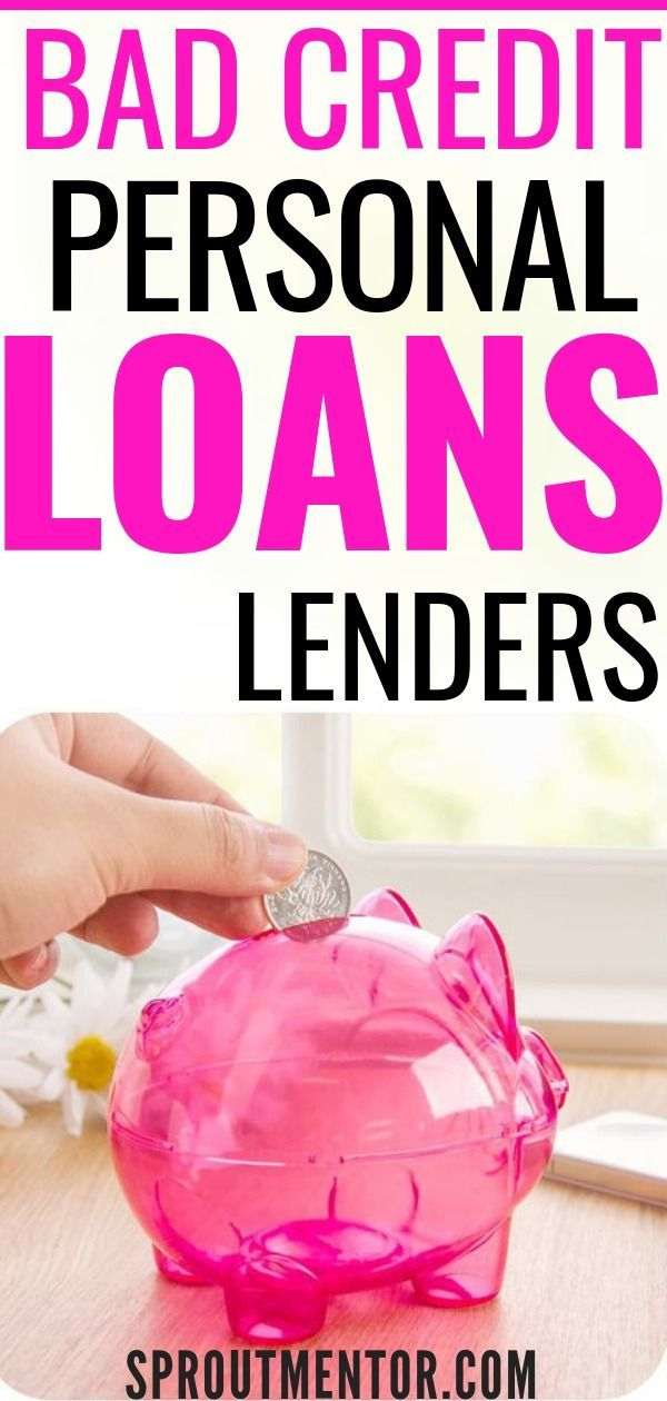 15 Loan Sites For Bad Credit Sproutmentor Personal Loans Loans For Bad Credit Bad Credit