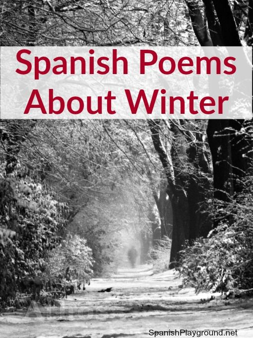 Spanish poems about winter taught in preschool throughout Latin America. Short, with lots of winter words, perfect for kids learning Spanish.