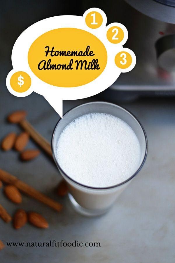 Homemade Almond Milk - www.naturalfitfoodie.com Homemade Almond Milk in three easy steps! Simple and economical.