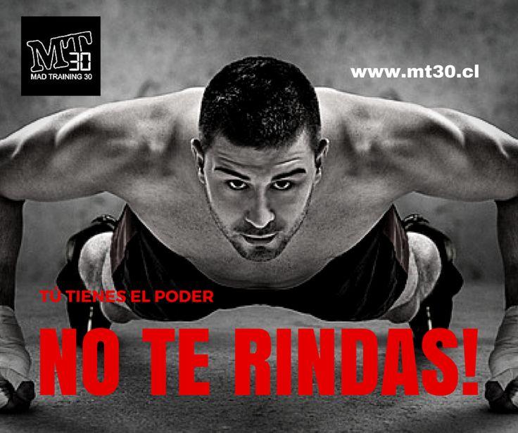 MT30 Fitness Program @MT30latam  10 sHace 10 segundos TÚ TIENES EL PODER. NO TE RINDAS! http://www.mt30.cl  #HIIT #entretenimiento
