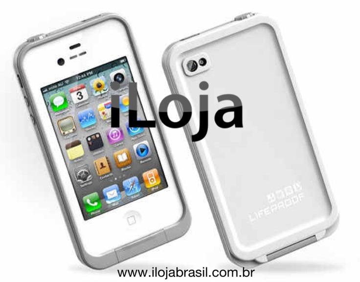Capinha LIFEPROOF a prova d'água, quedas, neve, areia... Compre já a sua! Acesse www.ilojabrasil.com.br