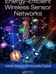 Energy-Efficient Wireless Sensor Networks 1st Edition free download by Vidushi Sharma Anuradha Pughat ISBN: 9781498783347 with BooksBob. Fast and free eBooks download.  The post Energy-Efficient Wireless Sensor Networks 1st Edition Free Download appeared first on Booksbob.com.