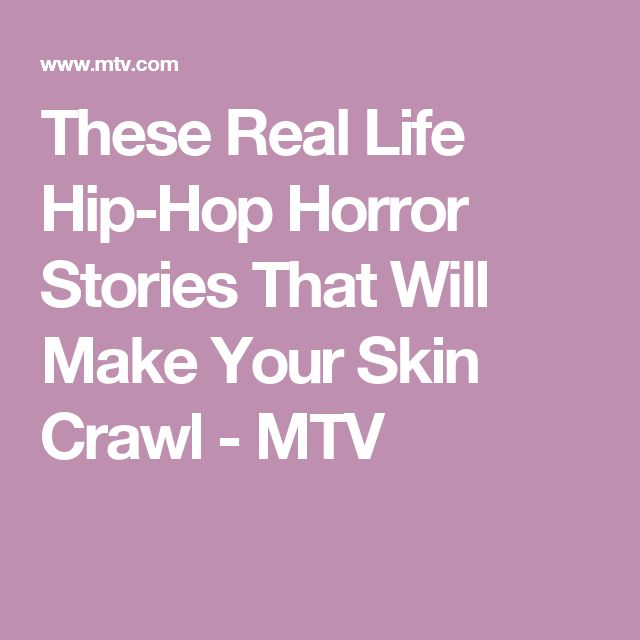 These Real Life Hip-Hop Horror Stories That Will Make Your Skin Crawl - MTV