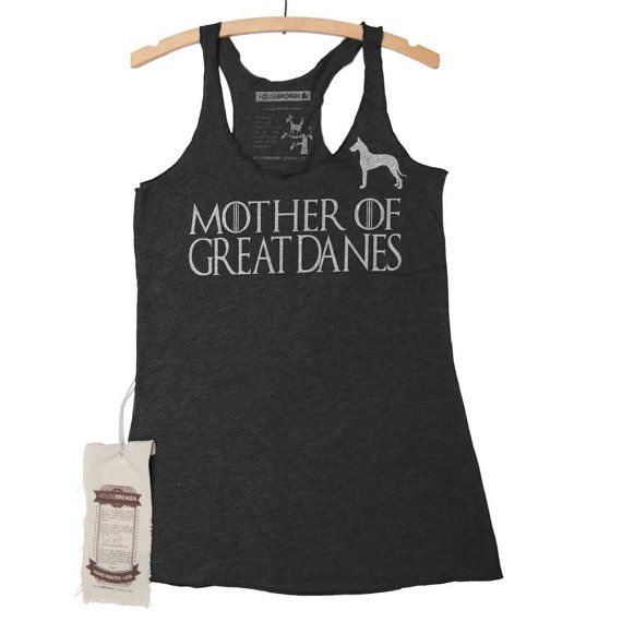 Great Dane Mother of Dragons T-Shirt  by HouseBrokenClothing