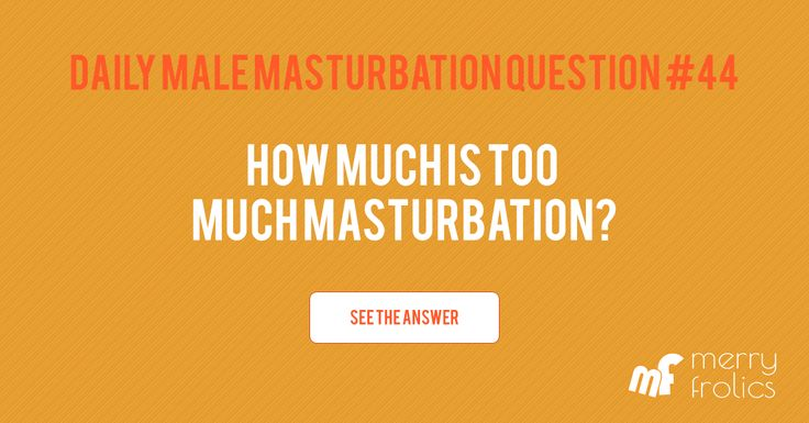 Masturbation Questions And Answers 94