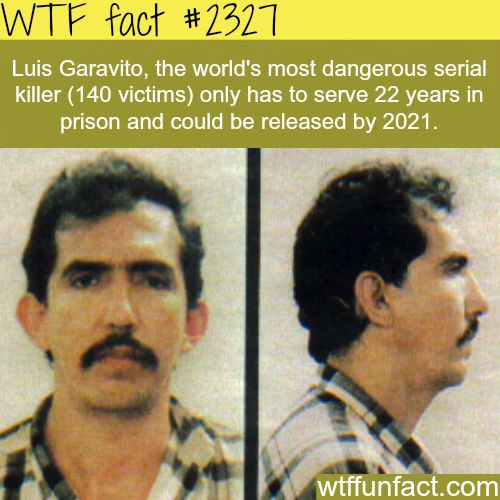 Luis Garavito (Mass Murderer) release date - WTF fun facts<<<<negatory ghost rider you put that bitch on death row