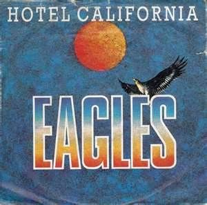 The Eagles Hotel California - A Classic...must turn up the radio and sing along whenever I hear it playing!