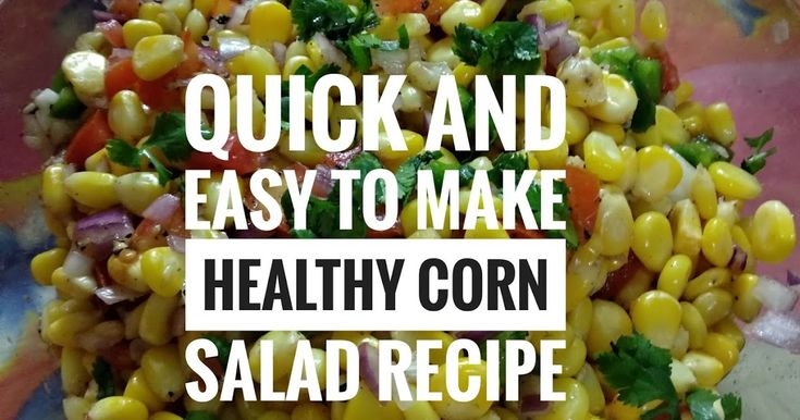 Quick and Easy to make Corn Salad Recipe, Healthy Recipe, Healthy  Corn Salad, Nutritional Value of ingredients, Health benefits of Corn, Health benefits of onion, Health benefits of mixed herbs, Health benefits of capsicum, Health benefits of beetroot, Health benefits of lemon, Health benefits of tomato, Health Blogger, Food Blogger, Food Recipes, NWoBS Blog,Quick recipes, Nutritional recipes, weight watchers recipe