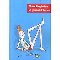 Le journal d'Aurore de Marie Desplechin
