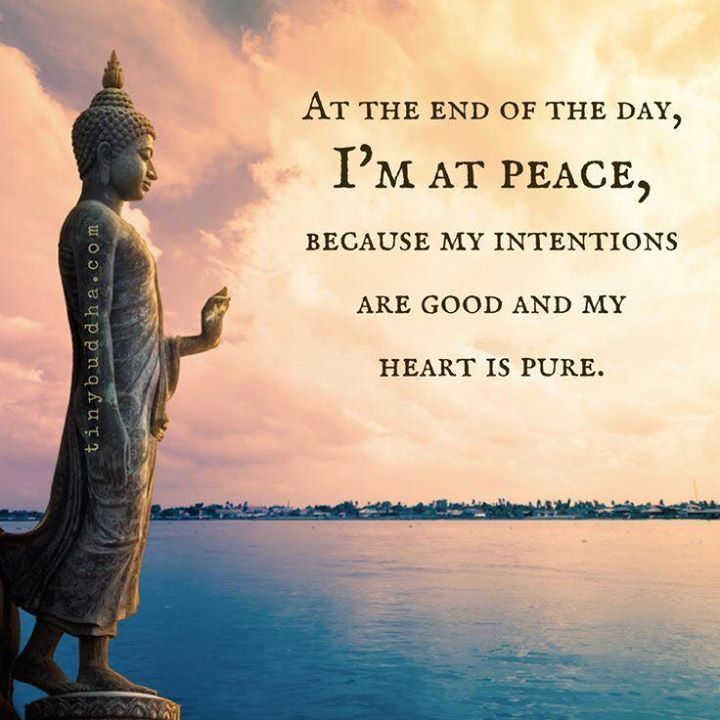 At the end of the day Im at peace. | Buddhist quotes, Buddha ...