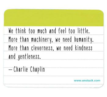 Kindness and gentleness - Charlie Chaplin