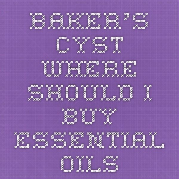 Baker's Cyst - where should I buy Essential Oils Frankincense and Cypress