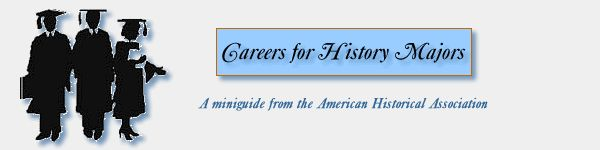 What can you do with an undergraduate degree in history?