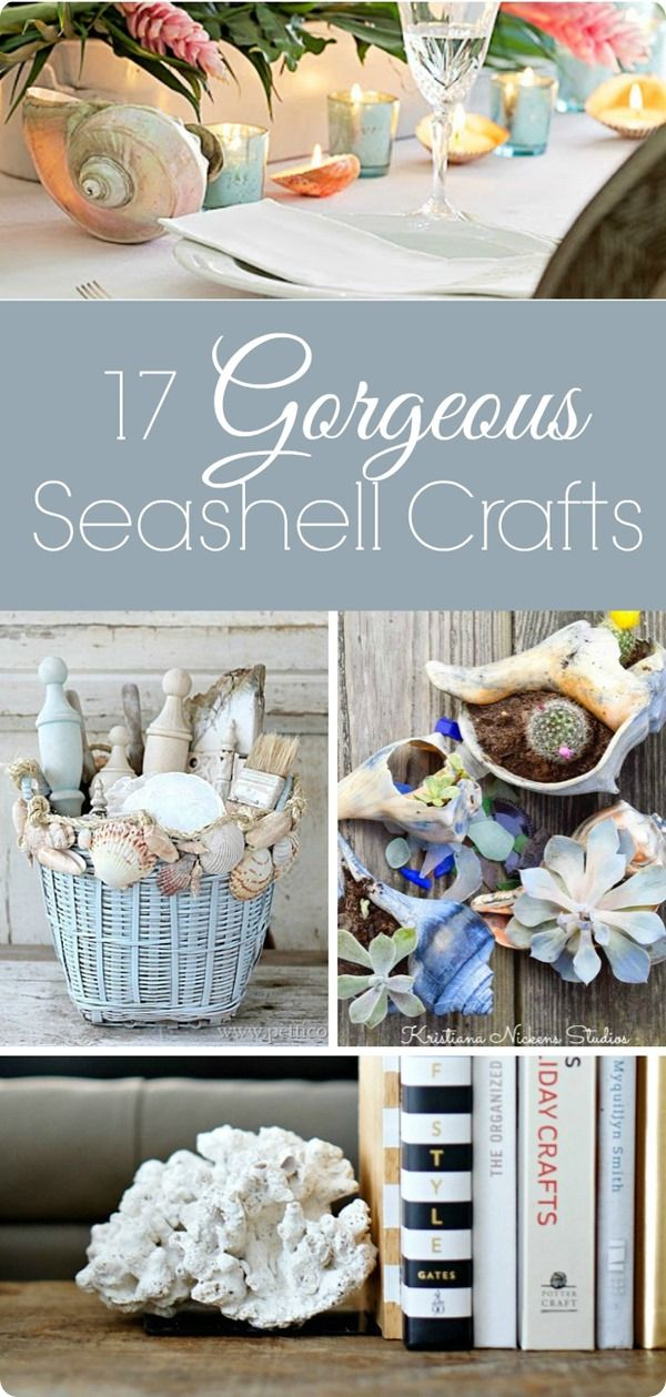 Gorgeous seashell crafts. Beautiful ideas for using the seashells from your last beach vacation!
