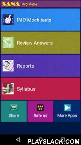 IMO Grade 4 Maths Olympiad  Android App - playslack.com ,  International Maths Olympiad (IMO) Grade 4 Maths* Students can take several mock tests and chapter-wise quiz to assess their Maths and logical skills* Instantaneous results provided with detail reports.* Fun way to learn and prepare for Olympiad competitive exams* Any number of re-tests can be taken with this application* Q/A are prepared with skilled professionals and presented in an appealing GUI* Know your percentile score…
