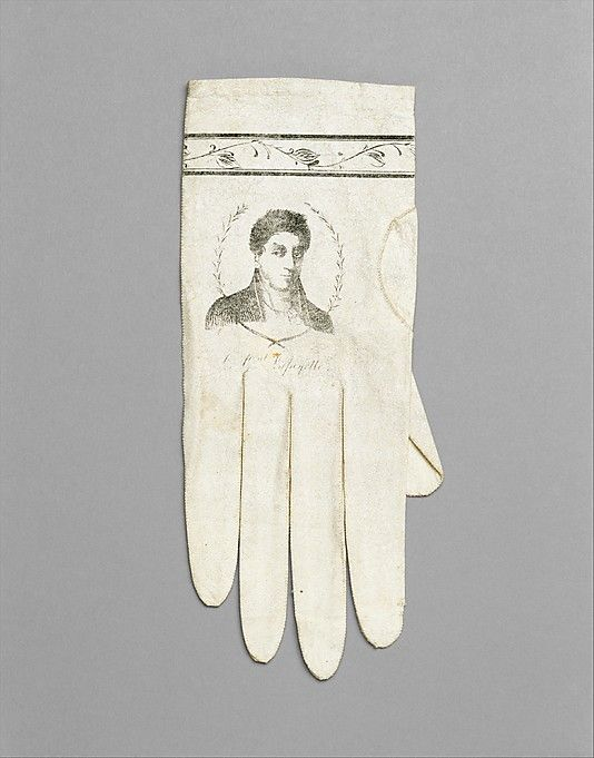 1824 leather gloves, French.  These gloves portray Lafayette and may commemorate his visit to the United States in 1824.