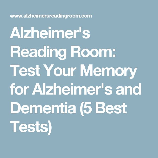 Alzheimer's Reading Room: Test Your Memory for Alzheimer's and Dementia (5 Best Tests)