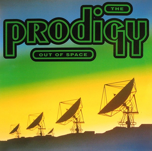 The Prodigy – Out Of Space (XL) 1992 // Jungle/Hardcore